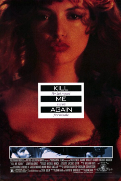 Kill Me Again-Poster-web2.jpg