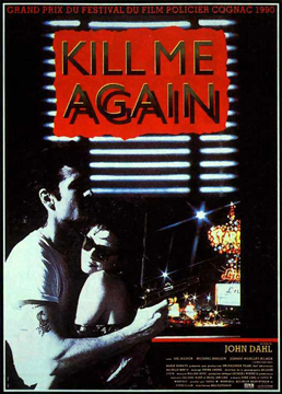 Kill Me Again-Poster-web3.jpg