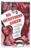 No-Questions-Asked-Film-Noir-Poster-web.jpg